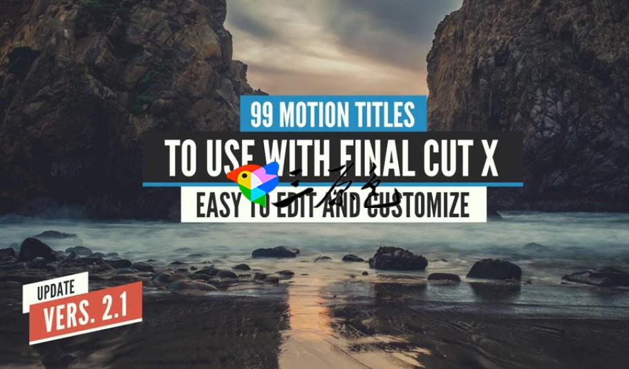 FCPX模板 99个Final Cut X Titles Pack Motion图形标题模板 Mac 插件-第1张