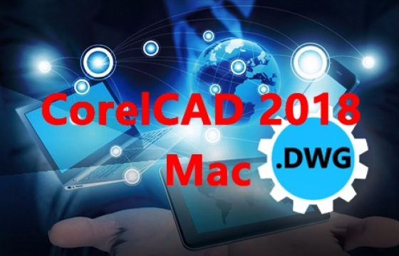 CorelCAD 2018 For Mac v18.0.1.1067 中文破解版