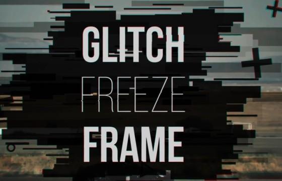 Pr模板 视频故障失真画面定格帧冻结效果 Glitch Freeze Frame