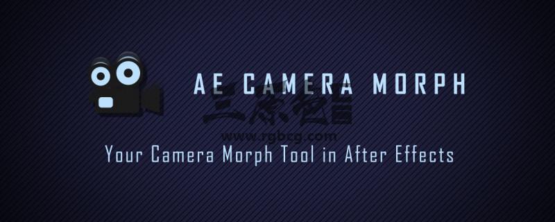 AE脚本 多机位摄像机动画合成脚本 Aescripts AE Camera Morph v1.1.1 脚本/预设-第1张