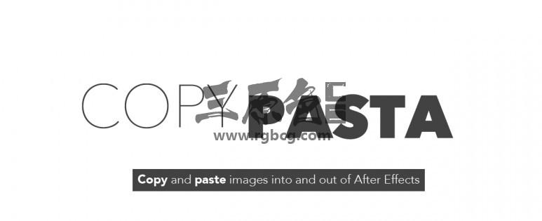 AE脚本 项目模板图像文件复制粘贴功能 Copy Pasta v1.0.1 脚本/预设-第1张