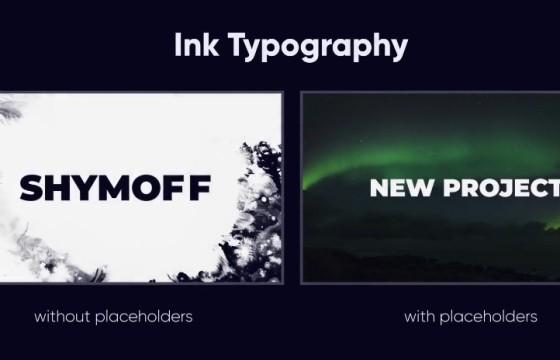 AE模板 – 水墨背景文字标题排版动画 Ink Typography